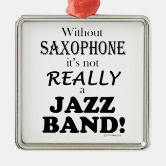Without Saxophone - Jazz Band Christmas Ornament