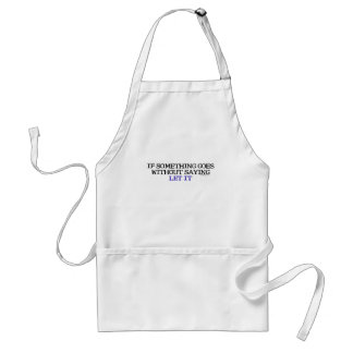 Without Saying Humor Adult Apron