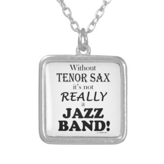 Without Tenor Sax - Jazz Band Custom Jewelry