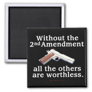Without the 2nd Amendment 2 Inch Square Magnet