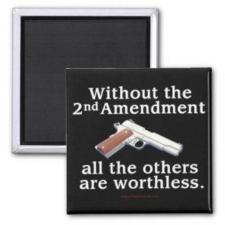 Without the 2nd Amendment Fridge Magnet