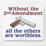 Without the 2nd Amendment Mouse Pad