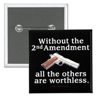 Without the 2nd Amendment Pinback Button