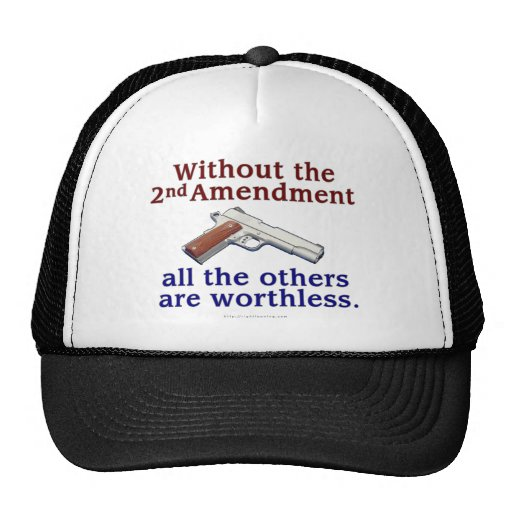 Without the 2nd Amendment Trucker Hats