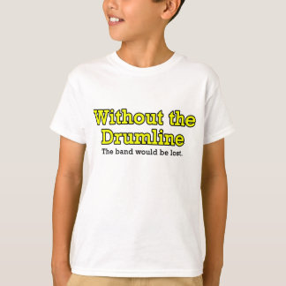 Without the Drumline Child's T-Shirt