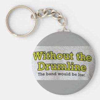 Without the Drumline Key Chains