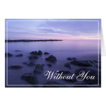 Without You Ocean Card