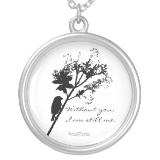 Without you... round pendant necklace