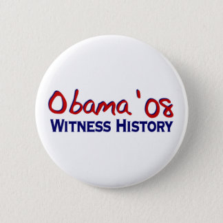 Witness History Obama 08 Button