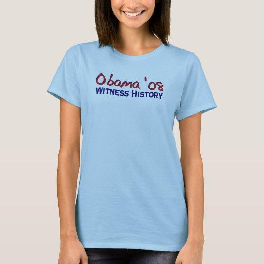Witness History Obama 08 T-Shirt