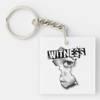 WITNESS key chain two sided square
