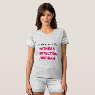 Witness Protection Program ~ Tshirt Humor Joke Fun