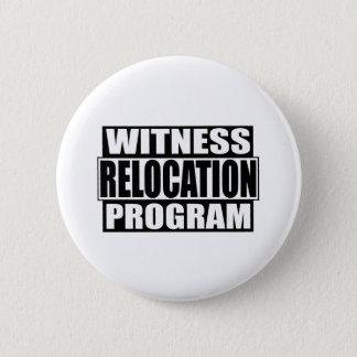witness relocation program button