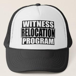 witness relocation program trucker hat