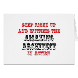 Witness The Amazing Architect In Action Greeting Card