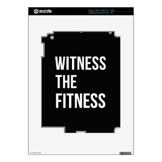 Witness The Fitness Exercise Quote Black White iPad 2 Skins