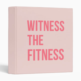 Witness The Fitness Exercise Quote Pink Vinyl Binder