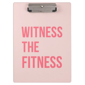 Witness The Fitness Exercise Quote Pink Clipboards