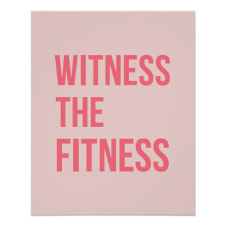 Witness The Fitness Exercise Quote Pink Poster