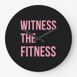 Witness The Fitness Funny Quote Black Pink Clocks