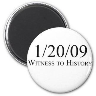 Witness to History: 1/20/09 Fridge Magnet