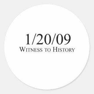 Witness to History: 1/20/09 Classic Round Sticker