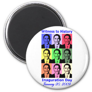 Witness to history: Obama Inauguration 2 Inch Round Magnet
