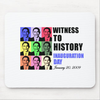 Witness to history: Obama Inauguration Mouse Pad