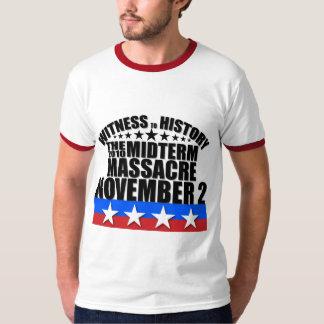 Witness to History - Tea Party - Midterm Massacre T-shirt