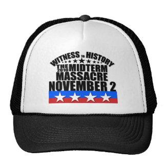 Witness to History - Tea Party - Midterm Massacre Trucker Hat