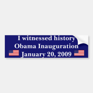 Witnessed history bumper sticker