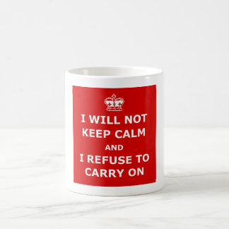 Witty keep calm and carry on mugs
