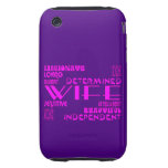 Wives Wedding Anniversary Birthday Party Qualities iPhone 3 Tough Cover