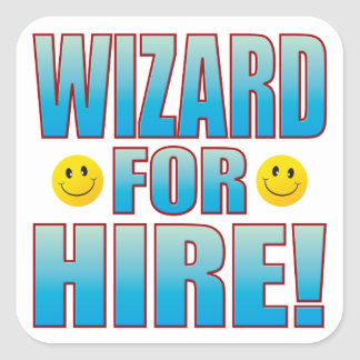 Wizard Hire Life B Square Sticker
