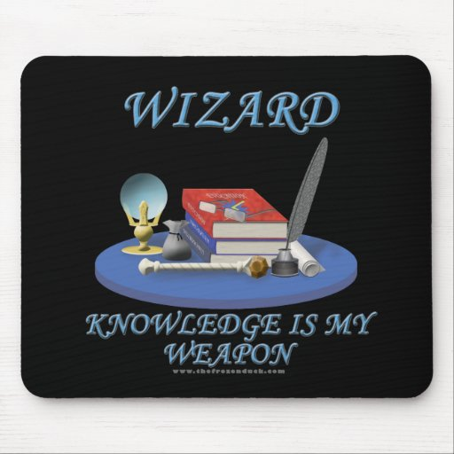 Wizard: Knowledge is My Weapon Mouse Pad