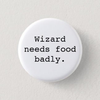 Wizard Needs Food Badly Button