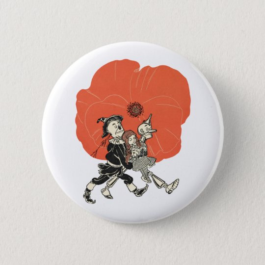Wizard of Oz Dorothy and Poppies Pinback Button