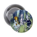 Wizard of Oz Dorothy Tin Woodsman Scarecrow 2 Inch Round Button