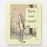Wizard of Oz Save Our Trees Mouse Pad