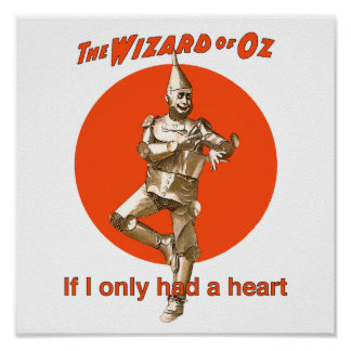Wizard of Oz Tinman Heart Poster