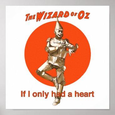 SloganSamurai Wizard of Oz Tinman Heart Poster
