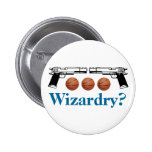 Wizardry? Pin