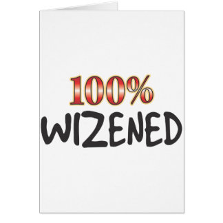 Wizened 100 Percent Greeting Card