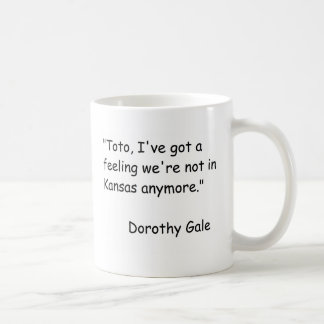 Wizzard of Oz Movie Quote Classic White Coffee Mug