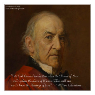 Wm Gladstone & Power Of Love Quote Poster