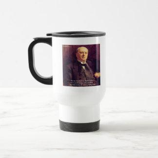 "Wm James ""Life Worth Living"" Wisdom Quote Gifts Travel Mug"