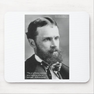 "Wm James ""Wise/Overlook"" Wisdom Quote Gifts Mouse Pad"