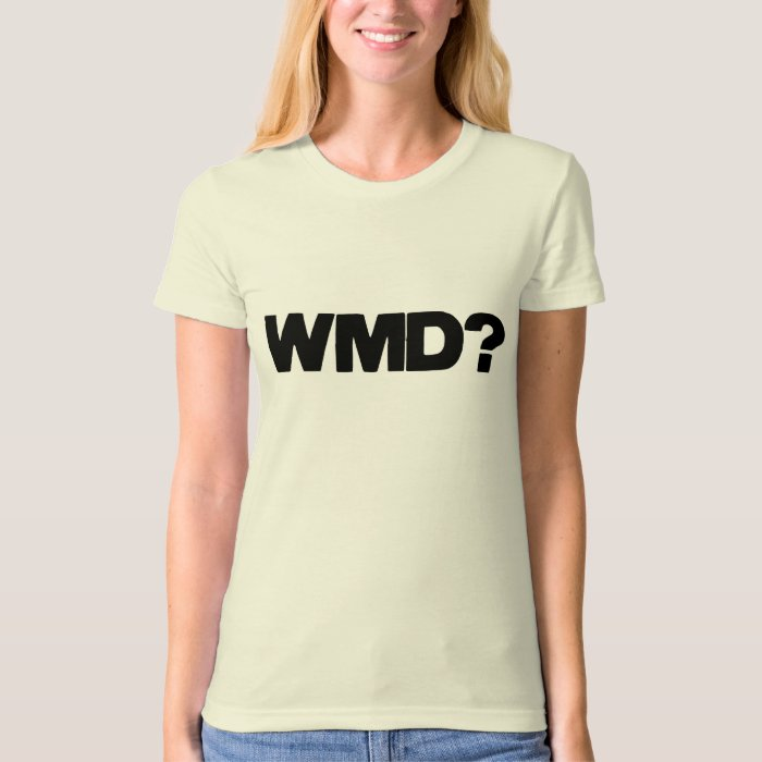 WMD? Made in the USA T-Shirt