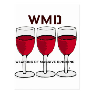 """WMD...""""WEAPONS OF MASSIVE DRINKING"""" WINE PRINT POSTCARD"""