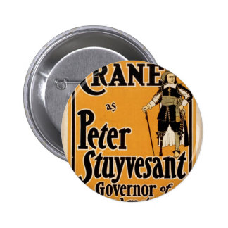 WmH Crane as Peter Stuyvesant Governor of New Amst Button